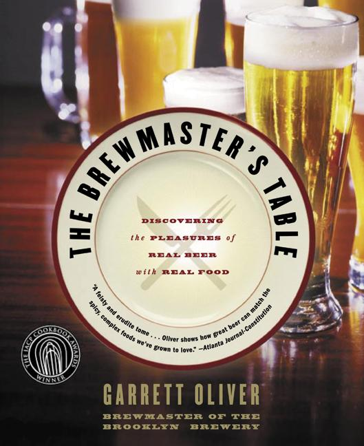 The Brewmaster's Table By Oliver, Garrett